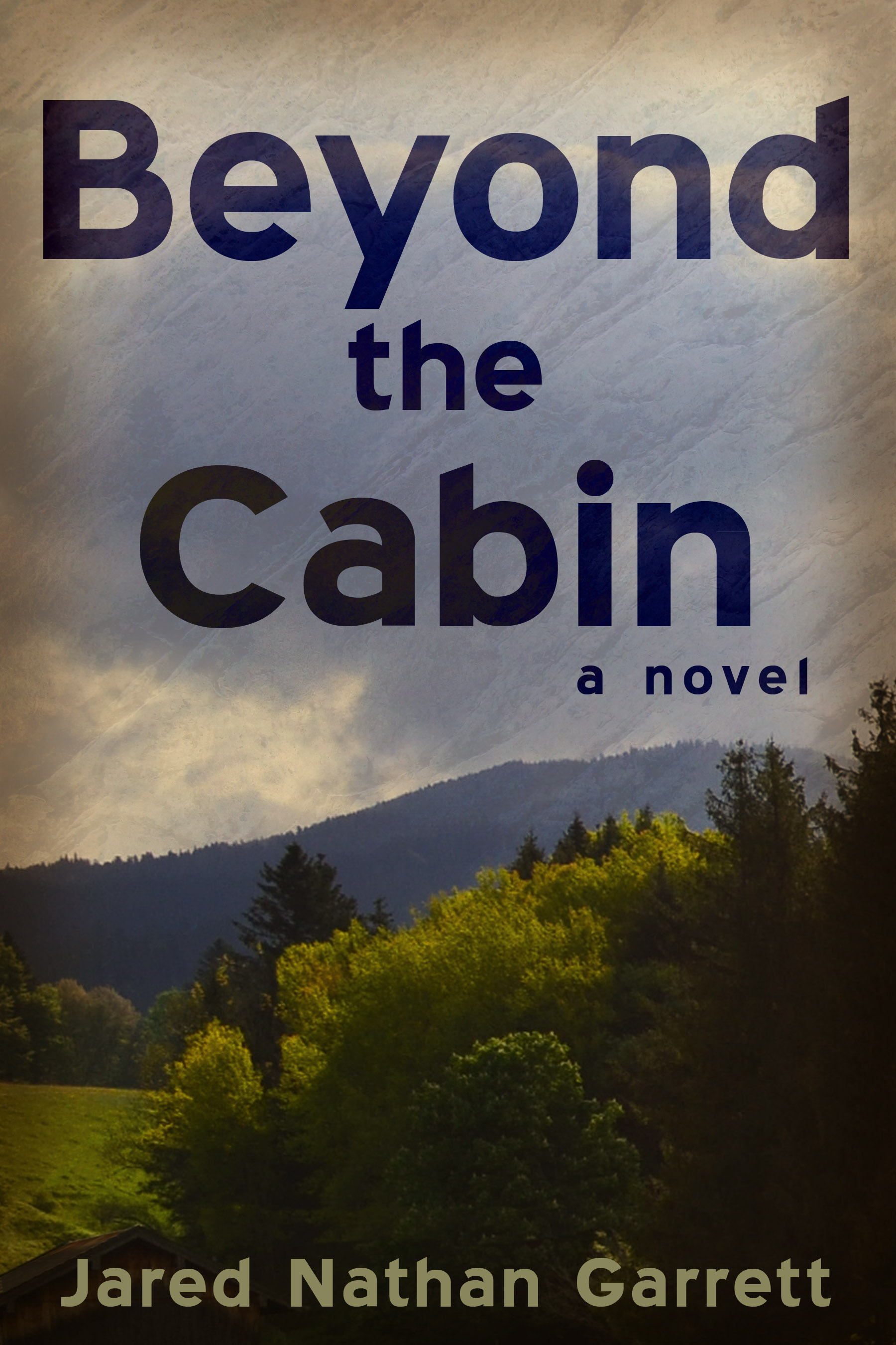 Beyond the Cabin paperback